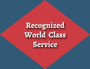 Recognized World Class Service