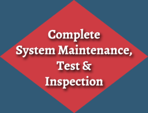 Complete System Maintenance, Test and Inspection